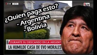 LA LUJOSA CASA DE EVO MORALES EN ARGENTINA
