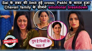 Ghum Hai Kisikey Pyaar Meiin   Sai का हुआ emotional breakdown; Pakhi ने किया फिर उससे insult   - TELLYCHAKKAR
