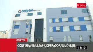 Osiptel confirma multas contra Movistar, Entel, Bitel y Claro