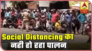 From Mumbai to Bareilly, people flout social distancing norms - ABPNEWSTV