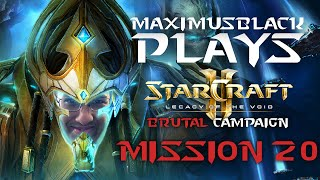 SC2 LOTV Brutal Campaign Mission 20 - MaximusBlack