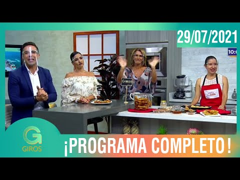 Giros: Programa del 29 de Julio del 2021