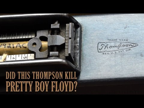 Did This Thompson Kill Pretty Boy Floyd?