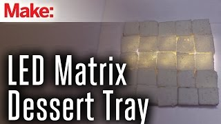 LED Matrix Dessert Tray