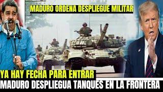 NICOLAS MADURO PIDE MAS AYUDA DE LA FANB Y DESPLIEGUE - DONALD TRUMP YA HAY FECHA EN VENEZUELA