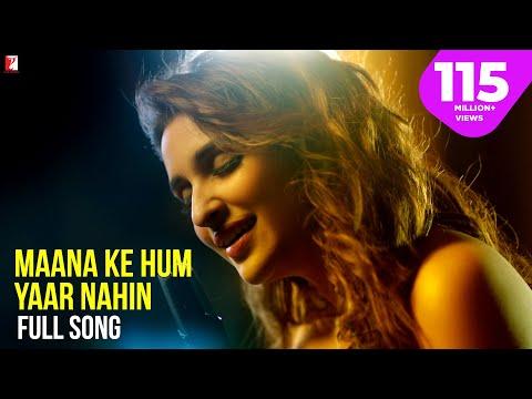 Maana Ke Hum Yaar Nahin Lyrics - Meri Pyaari Bindu   Parineeti   Ayushmann