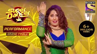 Geeta माँ ने दिखाया सबको अपना जलवा! | Super Dancer Chapter 2 | Finale - SETINDIA