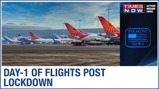 Domestic flights resume after 2 months, The 'New Normal' for air travellers - TIMESNOWONLINE