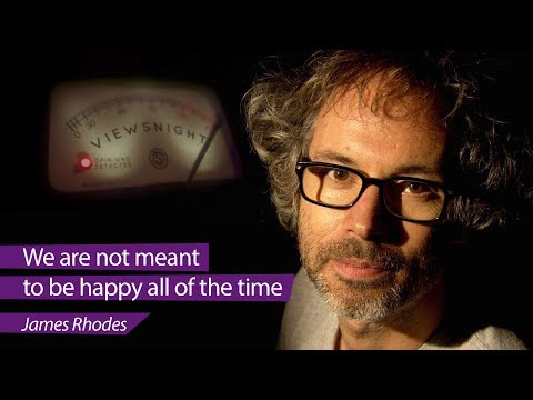 connectYoutube - James Rhodes: 'We are not meant to be happy all the time' – Viewsnight