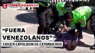 EXIGEN EXPULSIÓN DE VENEZOLANOS Y SU ONG DE PERU asesinan a joven huanuqueño, propuesta d candidatos