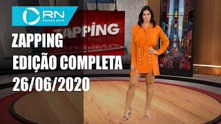 Zapping - 26/06/2020
