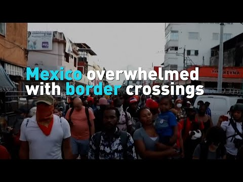 Mexico overwhelmed with border crossings