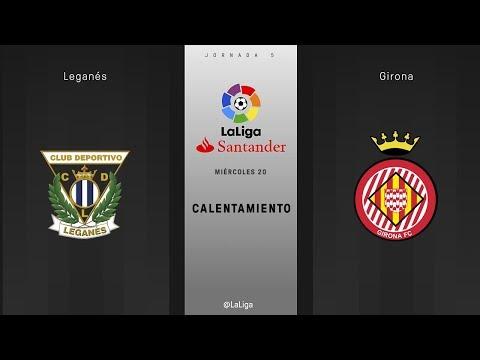 Calentamiento Leganés vs Girona
