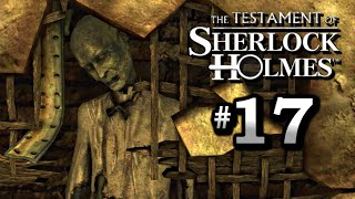 The Testament of Sherlock Holmes Walkthrough Part 17 - The Mill