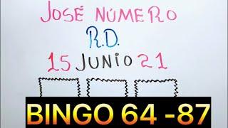 NÚMEROS DE LA SUERTE PARA HOY 15 DE JUNIO DE 2021   BINGO NÚMERO 64,87