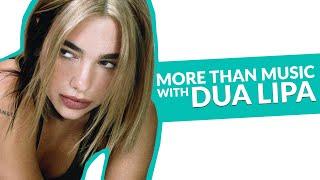 More Than Music with Dua Lipa | Future Nostalgia - SAAVN