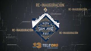 Re-inauguración DE LA iGLESIA SAN JOSÉ