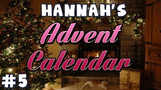 Hannah's Advent Calendar 2013 - Day 5