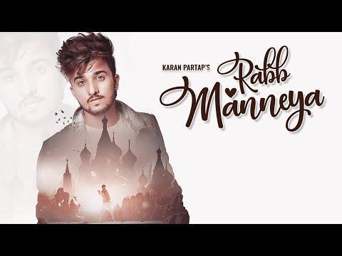 RABB MANNEYA LYRICS - Karan Partap