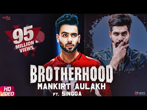Brotherhood-Mankirt Aulakh HD Video Song With Lyrics Mp3 Download