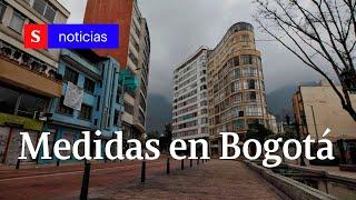 Medidas en Bogotá y Colombia ante la cuarentena total por el COVID-19   Semana Noticias