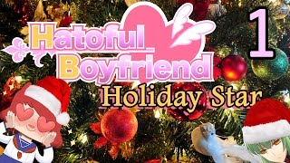 HATOFUL BOYFRIEND: HOLIDAY STAR Part 1