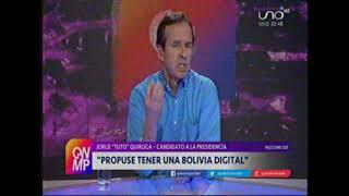 Jorge Tuto Quiroga en Que No Me Pierda sobre como gobernara Bolivia