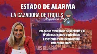 IMÁGENES EXCLUSIVAS de Guerrilla 2.0 (PODEMOS) CONTRA PERIODISTAS, La Cazadora de Trolls