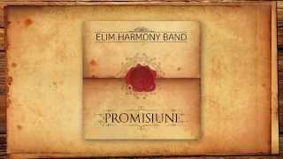 Promisiuni - Elim Harmony