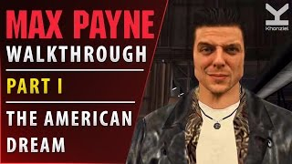 Max Payne - Walkthrough - Part I - The American Dream - 60FPS