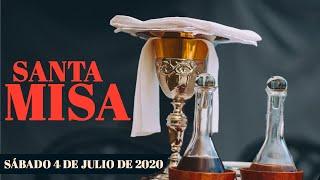 Santa Misa de hoy sábado 4 de Julio del 2020 - Transmisión en vivo