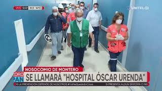 Hospital de Montero llevará el nombre de Óscar Urenda