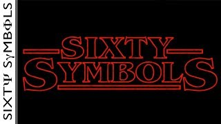 Stranger Things - Sixty Symbols