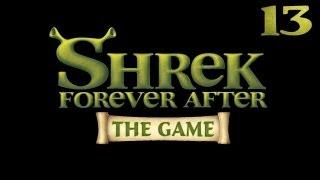 Shrek 4 Forever After [Шрек 4 Навсегда] прохождение - Серия 13