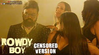 Rowdy Boy Song | Censored Version | Roll Rida | Ajay Mysore | Sandeep Raj | Kushal | Mango Music - MANGOMUSIC