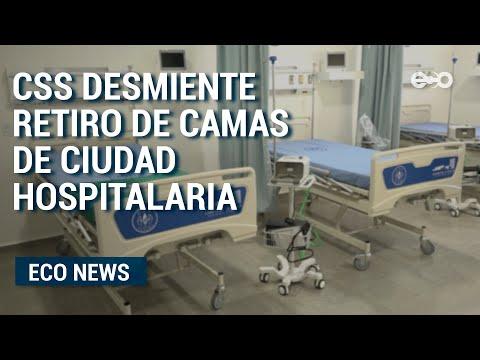 Caja de Seguro Social desmintió el retiro de camas nuevas en la Ciudad de la Salud    Eco News