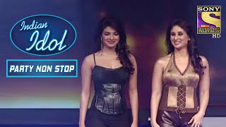 Priyanka और Kareena ने ली धमाकेदार Entry   Indian Idol   Party Non Stop - SETINDIA