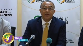 TVJ Breaking News: Christopher Tufton Health Press Conference Re