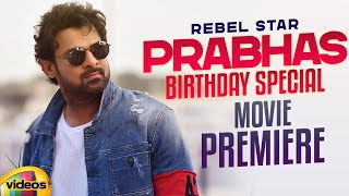 Young Rebel Star Prabhas Birthday Special Movie Premiere | #HappyBirthdayPrabhas | Mango Videos - MANGOVIDEOS