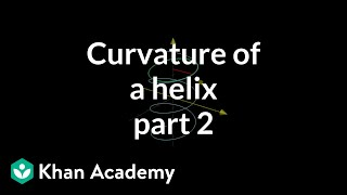 Curvature of a helix, part 2