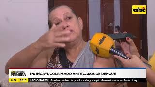 IPS Ingavi, colapsado ante casos de dengue