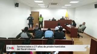 Sentenciados a 27 años de prisión homicidas del fiscal Libreros