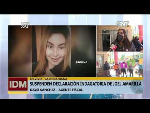 Caso Dahiana: Suspenden declaración indagatoria de Joel Amarilla