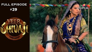 Veer Shivaji | Season 1 | Full Episode 29 - COLORSTV