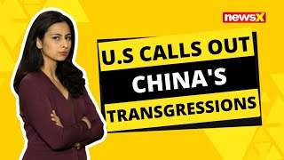 US CALLS OUT CHINA'S TRANSGRESSIONS IN INDIA - NEWSXLIVE