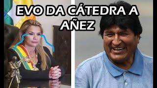 EVO MORALES LE DA CÁTEDRA A JEANINE AÑEZ