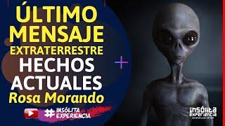 MENSAJES EXTRATERRESTRES I Importancia de los acontecimientos actuales: ROSA MORANDO