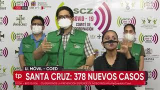 Santa Cruz registra 378 nuevos casos de coronavirus y 692 recuperados durante el feriado