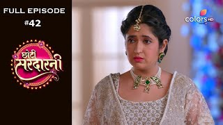 Choti Sarrdaarni - Full Episode 42 - With English Subtitles - COLORSTV