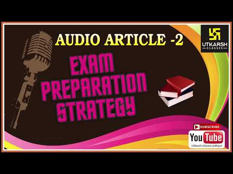 EXAM PREPARATION STRATEGY || Audio Article_2 ||